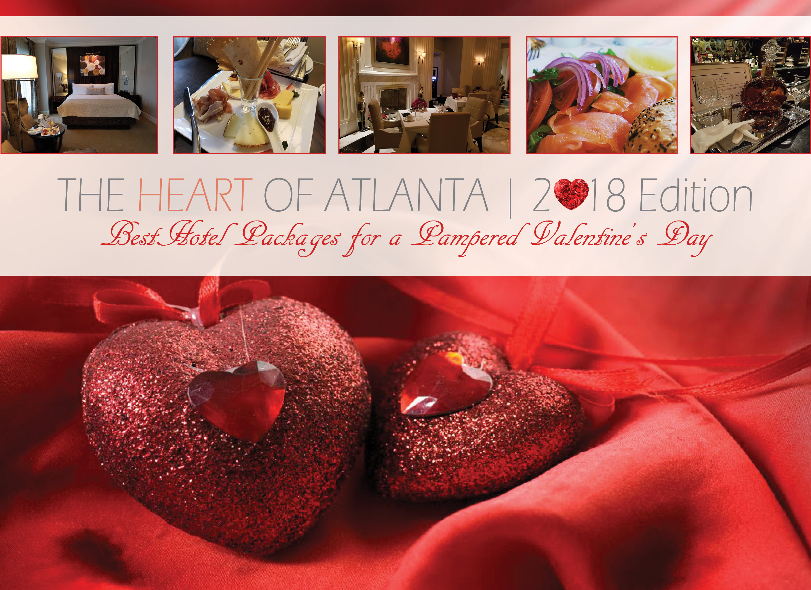 Our Second Segment, The Heart Of Atlanta, Will Feature The Most Luxurious  Hotel Packages In The City Offering You And Your Special Someone Complete  ...